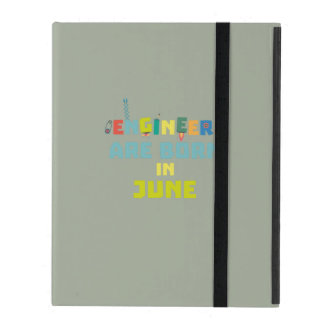 Engineers are born in June Zo3k7 iPad Cover