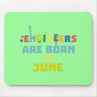 Engineers are born in June Zo3k7 Mouse Pad