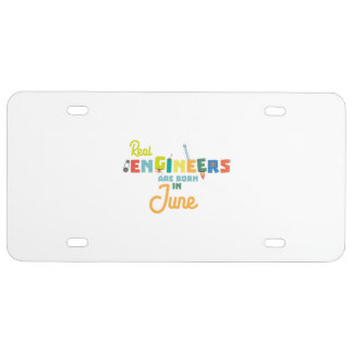 Engineers are born in June Zvl3m License Plate