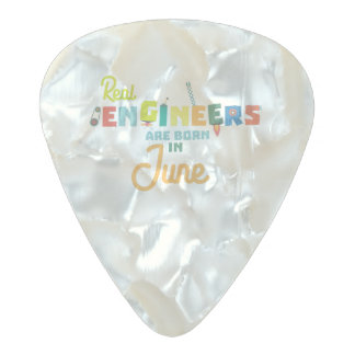 Engineers are born in June Zvl3m Pearl Celluloid Guitar Pick