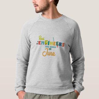 Engineers are born in June Zvl3m Sweatshirt