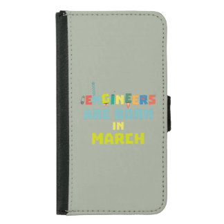 Engineers are born in March Za0s2 Samsung Galaxy S5 Wallet Case