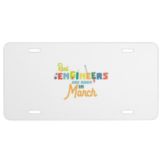 Engineers are born in March Ze8bc License Plate