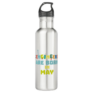 Engineers are born in May Z863d 710 Ml Water Bottle
