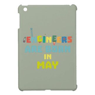 Engineers are born in May Z863d Cover For The iPad Mini
