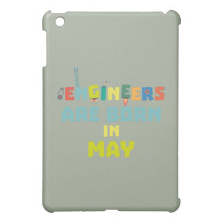 Engineers are born in May Z863d iPad Mini Cover