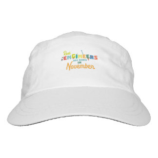 Engineers are born in November Z9g4h Headsweats Hat