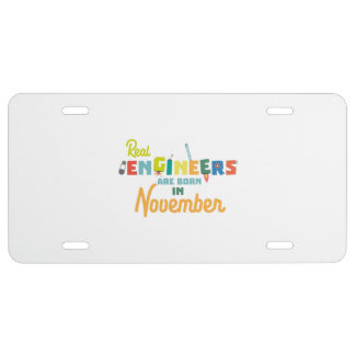 Engineers are born in November Z9g4h License Plate