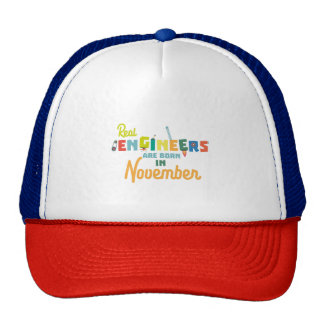Engineers are born in November Z9g4h Trucker Hat