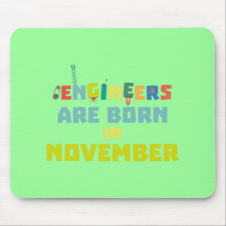 Engineers are born in November Za7ra Mouse Pad