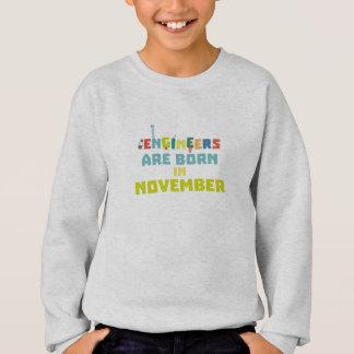 Engineers are born in November Za7ra Sweatshirt