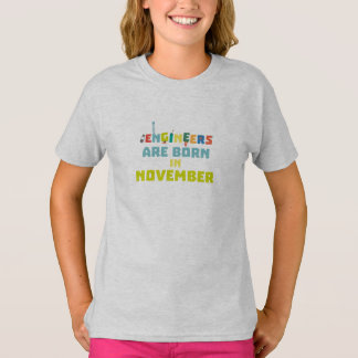 Engineers are born in November Za7ra T-Shirt