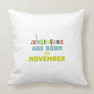 Engineers are born in November Za7ra Throw Pillow