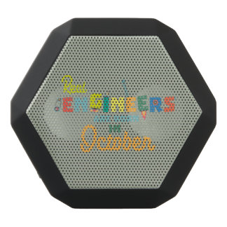 Engineers are born in October Zs52p Black Bluetooth Speaker