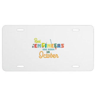 Engineers are born in October Zs52p License Plate