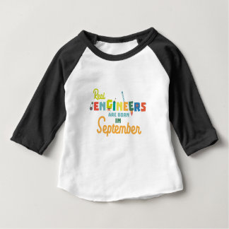 Engineers are born in September Zt500 Baby T-Shirt