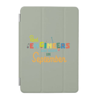 Engineers are born in September Zt500 iPad Mini Cover