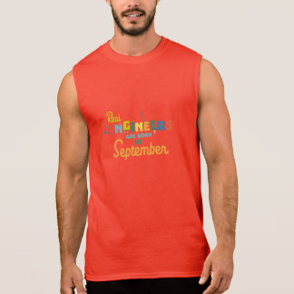 Engineers are born in September Zt500 Sleeveless Shirt