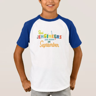 Engineers are born in September Zt500 T-Shirt
