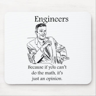 Engineers - If you can't do the math mouse pad