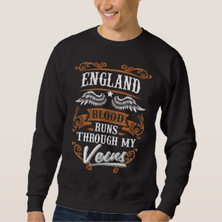 ENGLAND Blood Runs Through My Veius Sweatshirt