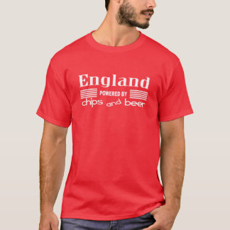England -powered by chips and beer T-Shirt