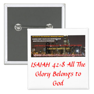 English banner, ISAIAH 42:8 All The Glory Belon... Buttons