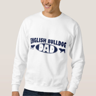 English Bulldog Dad Sweatshirt