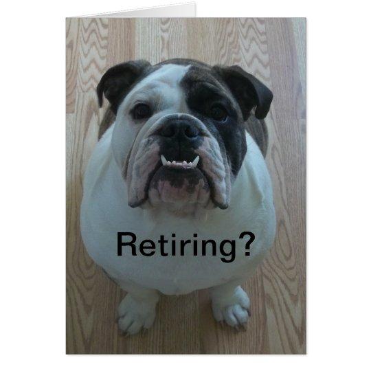 English bulldog happy retirement card! card