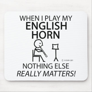 English Horn Nothing Else Matters Mousepads