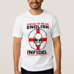 English Infidel: England Love It Or Leave It T-shirts