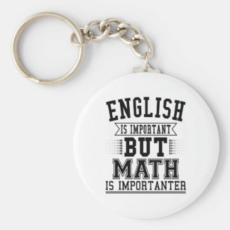 English Is Important But Math Is Importanter Pun Basic Round Button Keychain