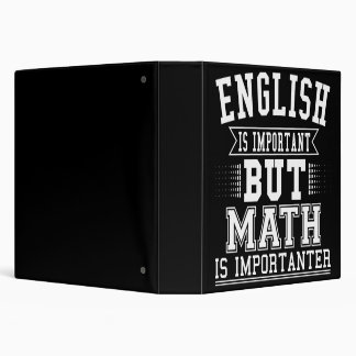 English Is Important But Math Is Importanter Pun Binder