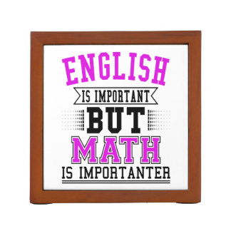 English Is Important But Math Is Importanter Pun Desk Organizer