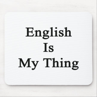 English Is My Thing Mouse Pad
