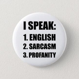 English Sarcasm Profanity 2 Inch Round Button