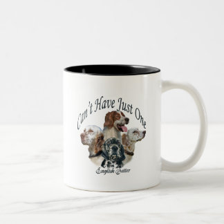 English Setter Can't Have Just One Two-Tone Coffee Mug