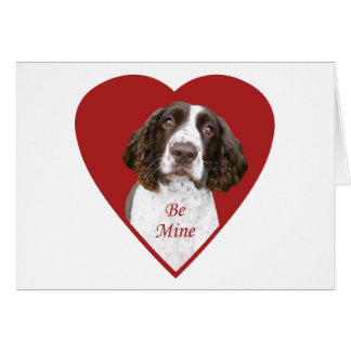 English Springer Spaniel Be Mine Valentine Card