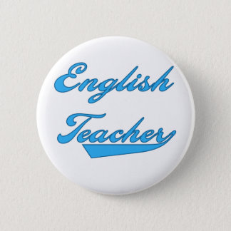 English Teacher Blue 2 Inch Round Button