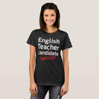 English Teacher Survivor College Degree T-Shirt