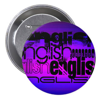 English; Vibrant Violet Blue and Magenta 3 Inch Round Button