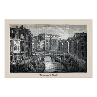 Engraving, the old canal (Oudegracht), Utrecht Poster