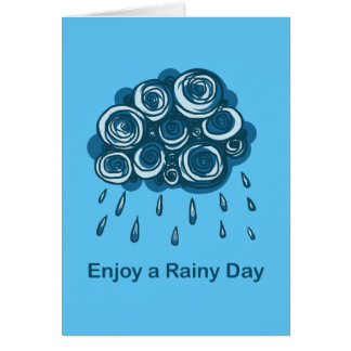 Enjoy a Rainy Day Card