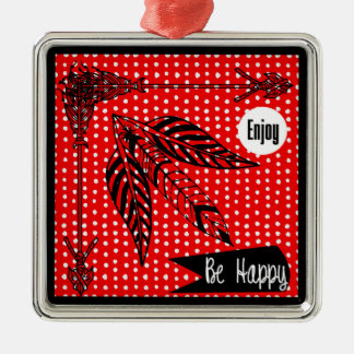 Enjoy Be Happy Red White Black Boho Arrows Feather Metal Ornament
