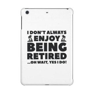Enjoy Being Retired iPad Mini Case