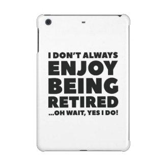 Enjoy Being Retired iPad Mini Cover
