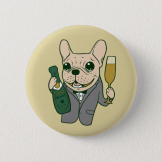 Enjoy Champagne with Frenchie at Your Celebration 2 Inch Round Button