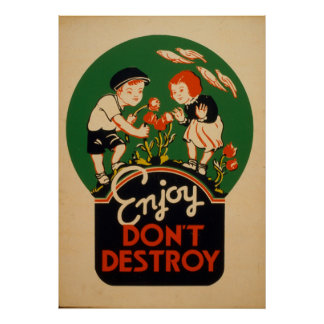 Enjoy Dont Destroy Go Green Earth Vintage Poster