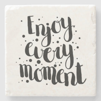 Enjoy Every Moment 2 Stone Coaster