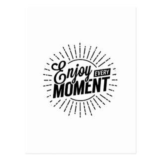 Enjoy Every Moment Postcard